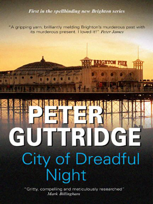 City of Dreadful Night (eBook): Brighton Trilogy, Book 1